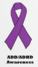 ADD-HD Awareness Ribbon