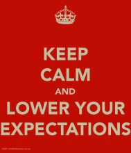 Keep-Calm-LowerExpectations